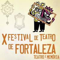 X Festival de Teatro de Fortaleza